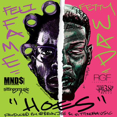 Feli Fame - H.O.E.S ft. Fetty Wap Artwork