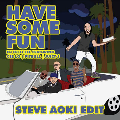 Have Some Fun (Steve Aoki Edit) Cover