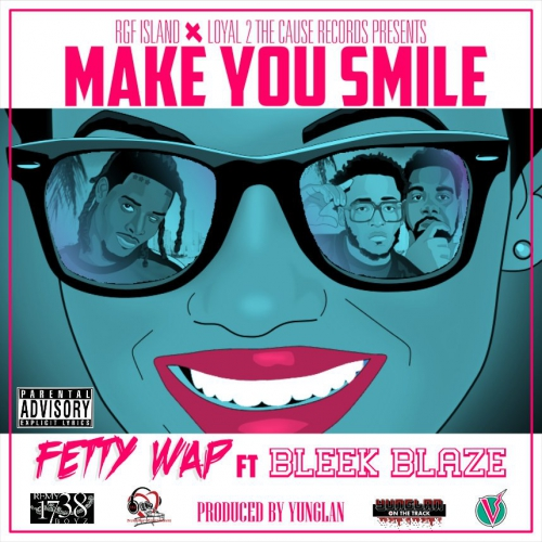 01126-fetty-wap-make-you-smile-bleek-blaze