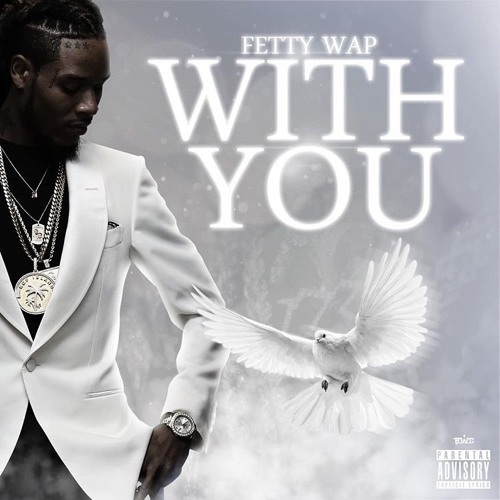 01237-fetty-wap-with-you