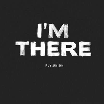 fly-union-im-there