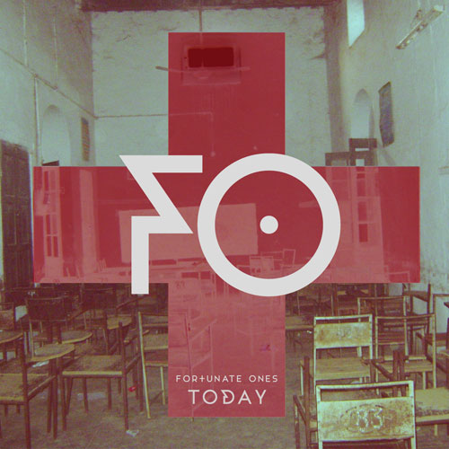 fortunate-ones-today