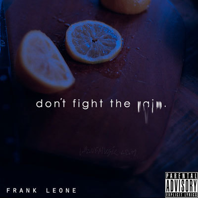frank-leone-dont-fight-the-rain