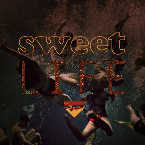 Sweet Life Promo Photo