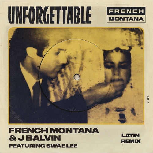 08027-french-montana-j-balvin-unforgettable-latin-remix-swae-lee