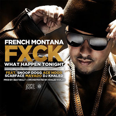 french-montana-fk-what-happen-tonig