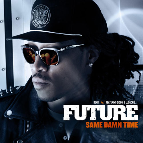Same Damn Time (Remix) Cover