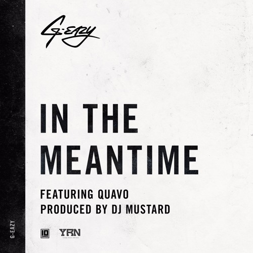 06286-g-eazy-in-the-meantime-quavo