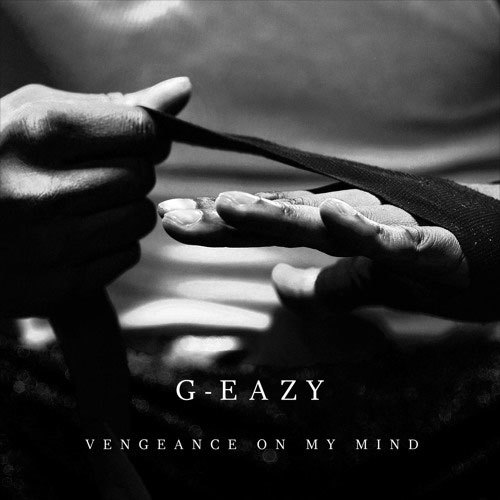 12126-g-eazy-vengeance-on-my-mind