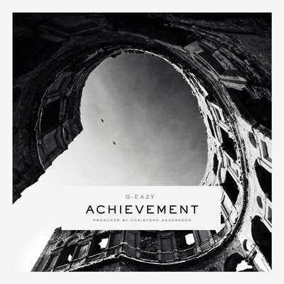 G-Eazy - Achievement Artwork
