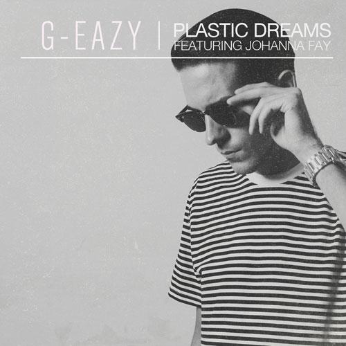g-eazy-plastic-dreams