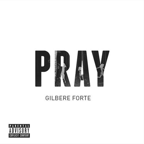 gilbere-forte-pray