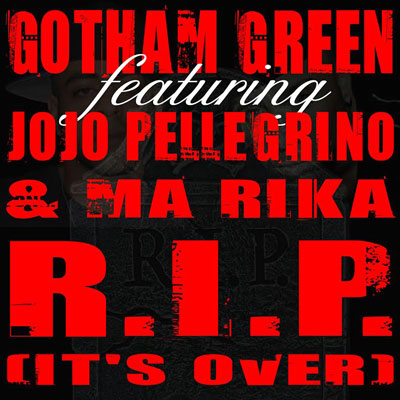 gotham-green-rip-its-over