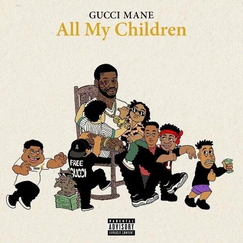 06246-gucci-mane-all-my-children