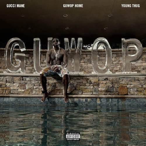07136-gucci-mane-guwop-home-young-thug