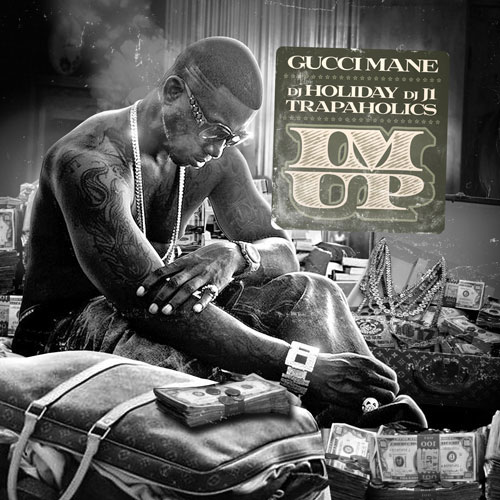 gucci-mane-im-up