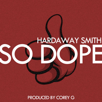 hardaway-smith-so-dope