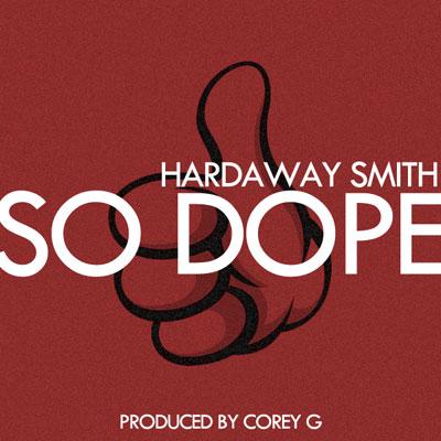 hardaway-smith-so-dope