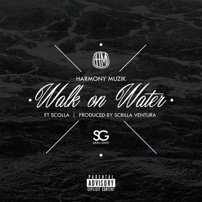 harmony-muzik-walk-on-water