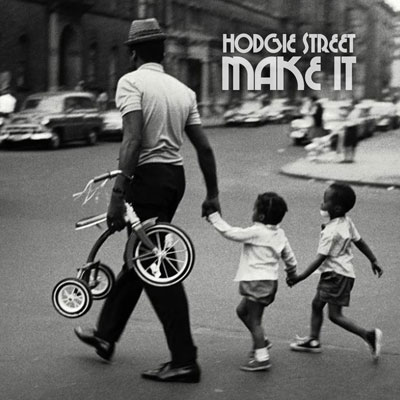 hodgie-street-make-it