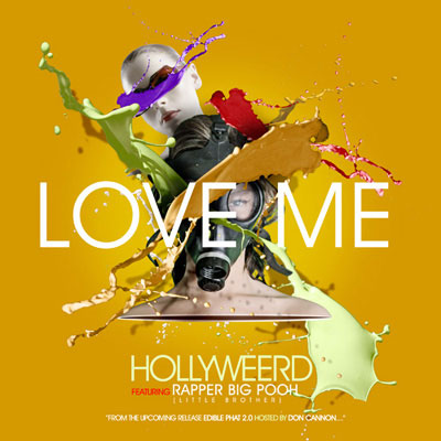 hollyweerd-love-me