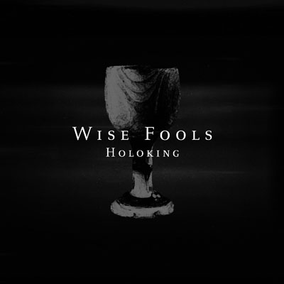holoking-wise-fools