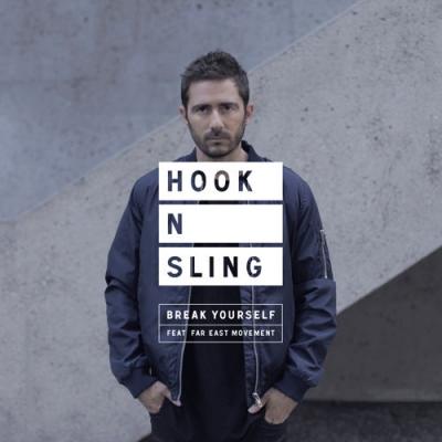 Hook N Sling - Break Yourself ft. Far East Movement Artwork