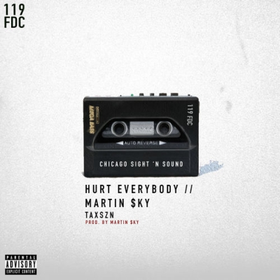 2015-03-18-hurt-everybody-martin-sky-taxszn
