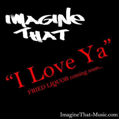 imagine-that-i-love-ya