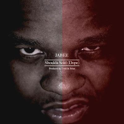 jabee-shoulda-sold-dope