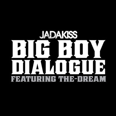 jadakiss-big-boy-dialogue