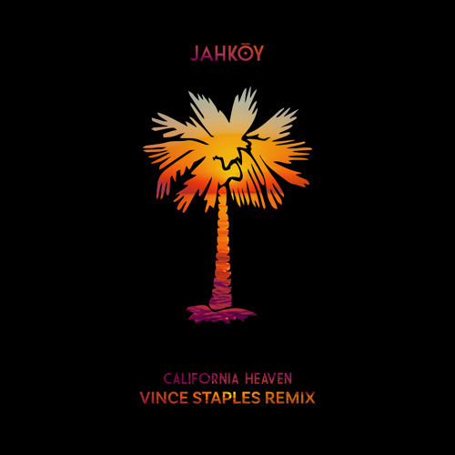 12086-jahkoy-california-heaven-vince-staples-remix