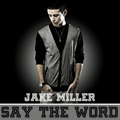 jake-miller-say-the-word