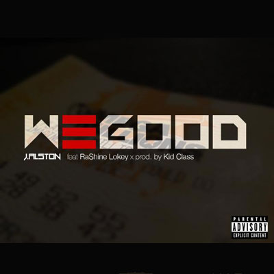 j-alston-we-good