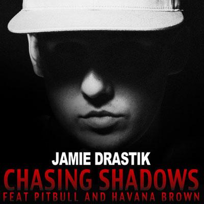 jamie-drastik-chasing-shadows