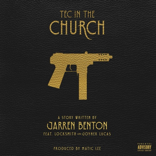 04036-jarren-benton-tec-in-the-church-locksmith-joyner-lucas