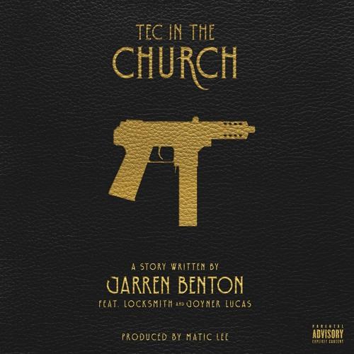 04036-jarren-benton-tec-in-the-church-locksmith-joyner-lucas