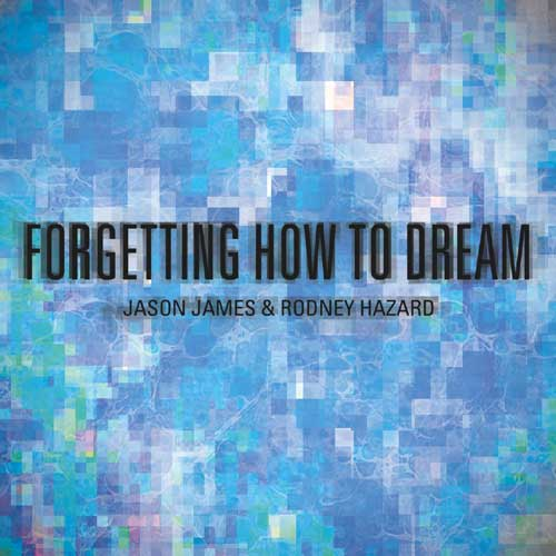 Forgetting How to Dream Cover