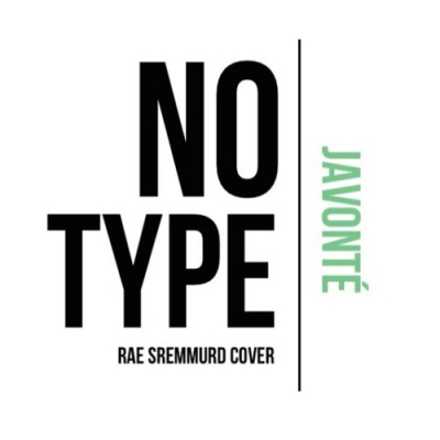 Javonte - No Type (Rae Sremmurd Cover) Artwork