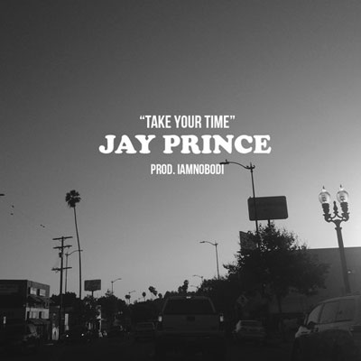 07215-jay-prince-take-your-time