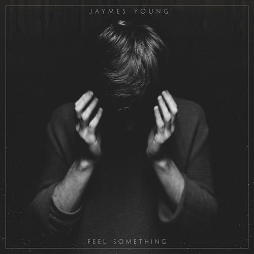 04227-jaymes-young-feel-something