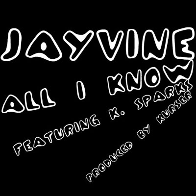 jayvine-all-i-know