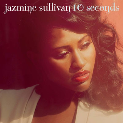 jazmine-sullivan-10-seconds