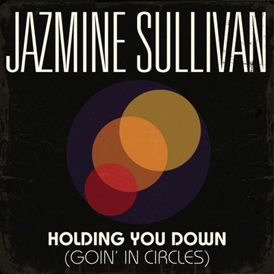 Holding You Down (Going in Circles) Cover