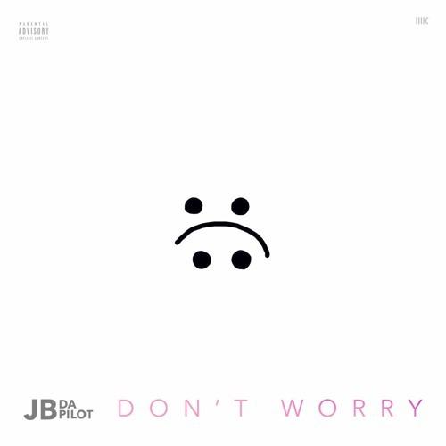 10196-jbdapilot-dont-worry