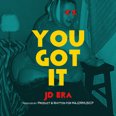 jd-era-you-got-it