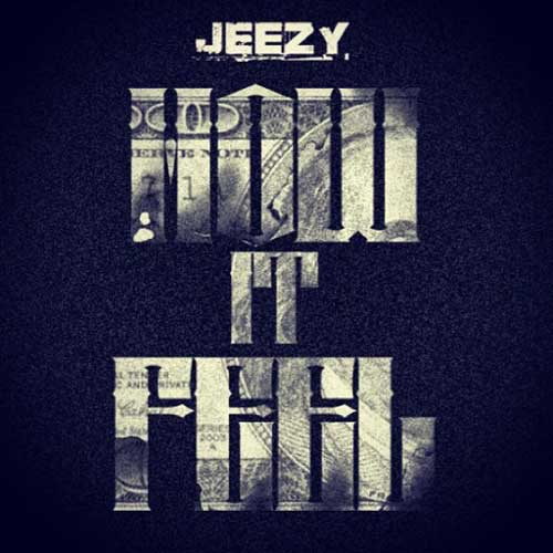 young-jeezy-how-it-feel