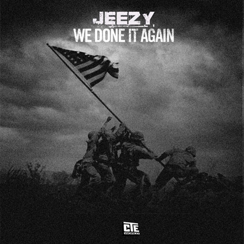 young-jeezy-we-done-it-again