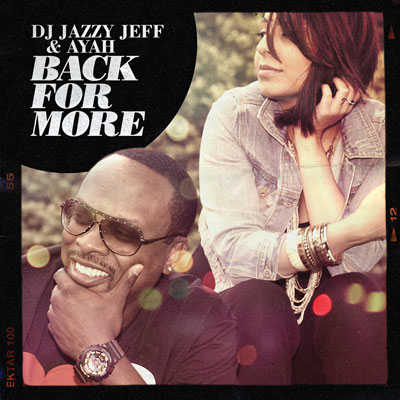ayah-x-dj-jazzy-jeff-back-for-more