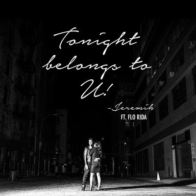 2015-04-06-jeremih-tonight-belongs-to-u-flo-rida